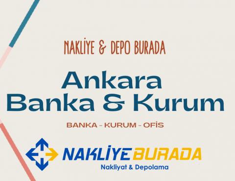 Ankara Banka & Kurum Taşıma